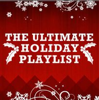 The Ultimate Holiday Playlist