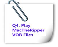 play mactheripper vob files