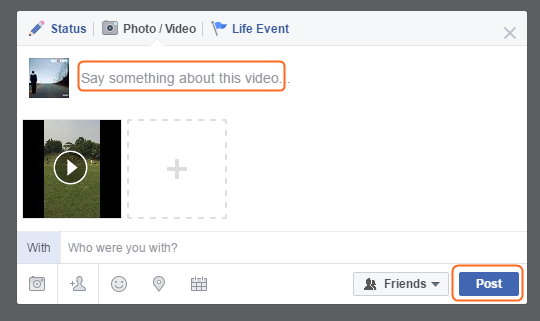 Edit Facebook Video - Post a Video